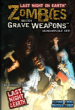 Last Night on Earth : Zombies with Grave Weapons